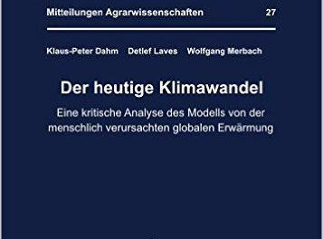"""""""Der heutige Klimawandel. Eine kritische Analyse des Modells von der menschlich verursachten globalen Erwärmung""""  – Eine Rezension"""