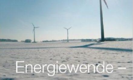 Neuerscheinung: Energiewende- Zweite industrielle Revolution oder Fiasko