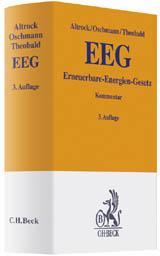 DAS EEG Wettbewerbswidrig – Verfassungswidrig – Europarechtswidrig ?