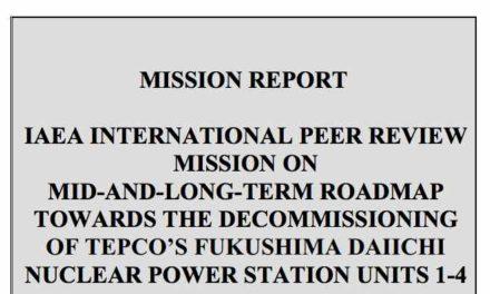 Neue Fakten zu Fukushima-Zweite Begutachtung durch IAEA