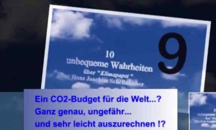 Unbequeme Wahrheiten über den Kanzlerinnen-Berater Schellnhuber!  CO2 Budget ?