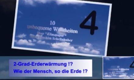 Unbequeme Wahrheiten über den Klimakanzlerinnen Berater Schellnhuber! Teil 4: Sind 2 ° Fieber?