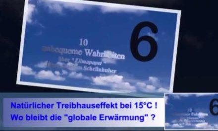 Unbequeme Wahrheiten über den  Kanzlerinnen-Berater Schellnhuber! Teil 6: Treibhauseffekt?