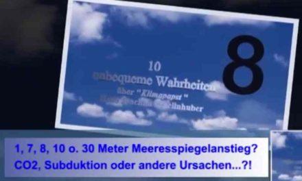 Unbequeme Wahrheiten über den Kanzlerinnen-Berater Schellnhuber! Teil 8: Meeresspiegelanstieg?