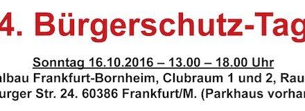 4. Bürgerschutz-Tag  Frankfurt/M Sonntag 16.10.2016 – 13.00 – 18.00 Uhr