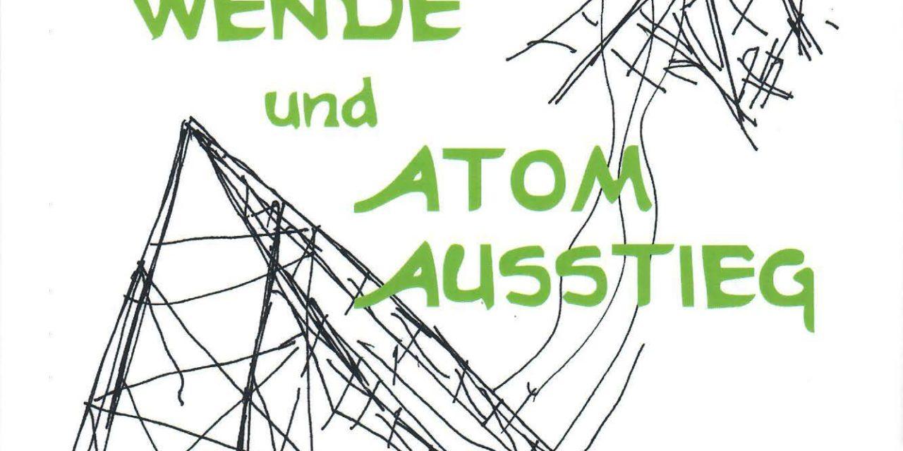 """""""Energiewende und Atom Ausstieg, Chance oder Irrweg"""" von Dr. Willy Marth – eine Buchrezension"""