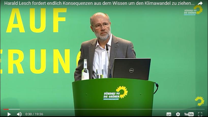 Harald Lesch trägt vor den GRÜNEN zum Klimawandel vor: Der Klimawandel ist kein Thema, das man ernsthaft bezweifeln kann