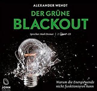 Das Energiewende-Desaster – und der langsame Tod der Grünen