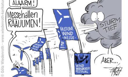 Dumm gelaufen: Husum – Windkraft zerzaust Windkraft-Messe.