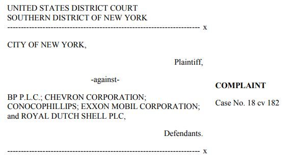 Die Anklageschrift der Stadt New York gegen die Ölindustrie, wegen globaler Erderwärmung