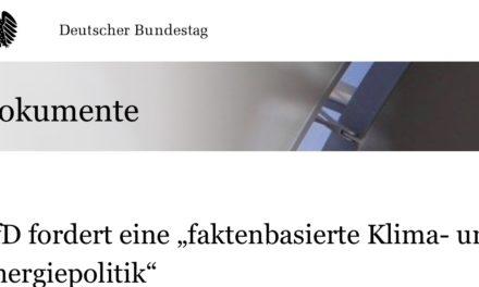 """Sensation: Erste Partei stellt im Deutschen Bundestag die """"Klimaschutzziele"""" in Frage und verlangt deren ersatzlose Streichung"""