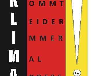 KLIMA-X … KLIMA-XX … KLIMA-XXL : Klimaklatsch als lächelnde Selbstverteidigung