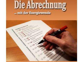 Die Abrechnung … mit der Energiewende – der Energiewende-Check