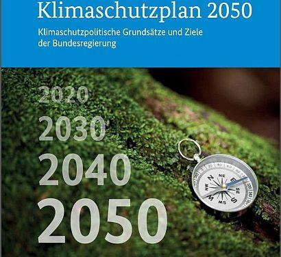 Klimaschutzplan /-politische Grundsätze und Ziele der Bundesregierung