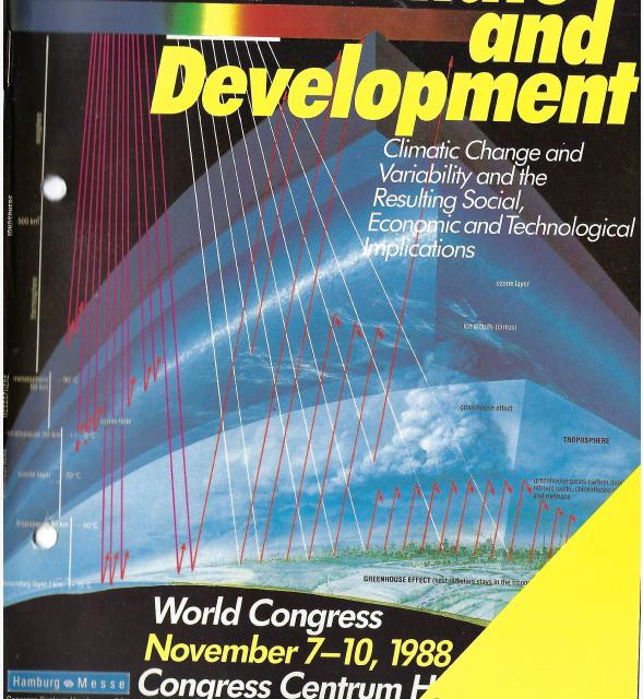 """Hamburger Konferenz """"Klima und Entwicklung"""" 1988 – der politisch gemachte Klimawandel wird seit langem vorbereitet"""