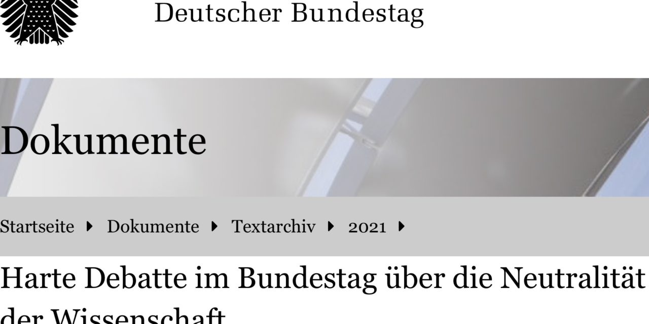 Bundestagsdebatte über abhanden kommende Wissenschaftsneutralität