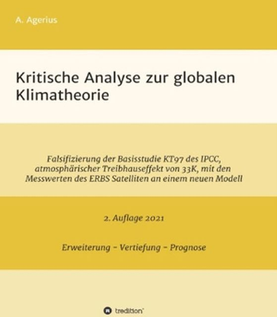 Kritische Betrachtung der Gegenstrahlung, ihre Messung und ihre Bedeutung in der Treibhaushypothese der aktuellen Klimawissenschaft