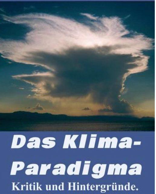 Klima-Paradigma (neue Ausgabe), 'Great Reset', und das Problem von Philosophen mit Fakten und Klima