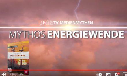 JF-TV-Trailer: Mythos Energiewende