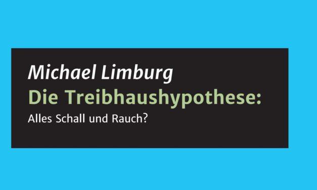 Neue Broschüre – Die Treibhaushypothese: Alles Schall und Rauch?