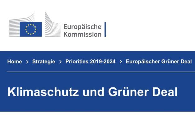 """Der Plan der EU """"Der Green Deal"""" – was ist davon zu halten?"""