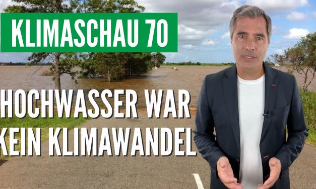 Die Klimaschau von Sebastian Lüning: Das Hochwasser im Sommer 2021 kam nicht ganz unerwartet