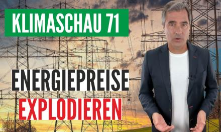 Die Klimaschau von Sebastian Lüning: Wieviel Schuld trägt die Energiewende an den explodierenden Preisen?