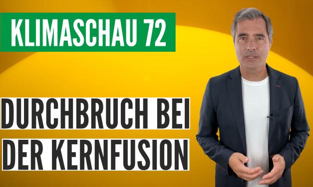 Die Klimaschau von Sebastian Lüning: Dreifacher Durchbruch bei der Kernfusion